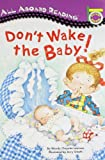 Don't Wake the Baby! (All Aboard Reading) (0448412934) by Lewison, Wendy Cheyette
