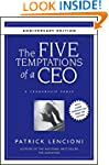 The Five Temptations of a CEO, 10th A...