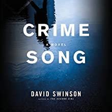 Crime Song Audiobook by David Swinson Narrated by Christopher Ryan Grant