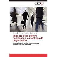 Impacto de la cultura nacional en las tácticas de negociación: Una exploración en las negociaciones comerciales...
