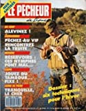 PECHEUR DE FRANCE (LE) [No 65] du 01/12/1988 - MER - ANTIBES - AU COUP - ALEVINEZ - CARNASSIERS - PECHEZ AU VIF RENCONTREZ LA TRUITE - MOUCHE - RESERVOIRS - CES NYMPHES FONT MAL - CARPE - JOUEZ DU TAMBOUR FIXE - COINS DE PECHE - LE CHER - TECHNIQUES POUR L'HIVER