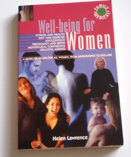 Well-Being For Women: A Confident Approach To Living A Joyful, Healthy And Productive Life