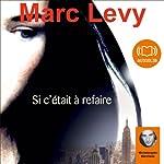 Si c'était à refaire | Marc Levy