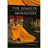 The Shaolin Monastery: History, Religion, and the Chinese Martial Arts ~ Meir Shahar