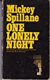 One Lonely Night (Mike Hammer Series) (Vintage Signet #888) (045100888X) by Spillane, Mickey