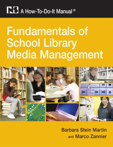Fundamentals of School Library Media Management: A...