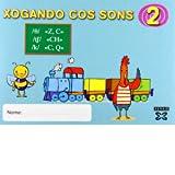 Xogando cos Sons 2 (Z,C, CH, C,Q): Programa para a prevención e intervención das dificultades articulatorias (...