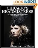 Chicago's Headmistress