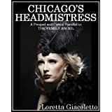 Chicago's Headmistress
