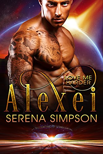 Book: Alexei - Love Me Harder by Serena Simpson