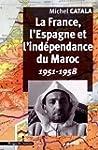 La France, l'Espagne et l'ind�pendanc...