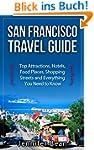 San Francisco Travel Guide: Top Attra...