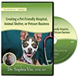 Creating the Pet-Friendly Hospital, Animal Shelter, or Petcare Business (Lecture)