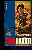 Wartide (Time Raider, No. 1) (0373636040) by John Barnes
