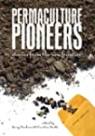 Permaculture Pioneers: Stories from t...