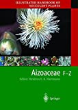 img - for Illustrated Handbook of Succulent Plants: Aizoaceae F-Z book / textbook / text book