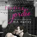Finding Jordie: Love Lies Bleeding, Book 1 (       UNABRIDGED) by HJ Harley Narrated by Rebecca Ashberry