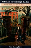 img - for Hillman Street High Roller: Tales from a Belfast Boyhood by Sam McAughtry (1994-11-25) book / textbook / text book