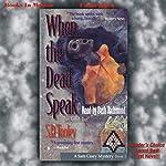 When the Dead Speak: Sam Casey, Book 1   S. D. Tooley