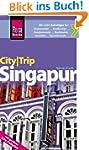 Reise Know-How CityTrip Singapur: Rei...
