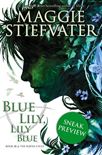 Free Kindle Book : The Raven Cycle Book 3: Blue Lily, Lily Blue (Free Preview Edition)