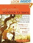 Self-Esteem Workbook for Teens: Activ...