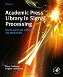 img - for Academic Press Library in Signal Processing, Volume 5: Image and Video Compression and Multimedia book / textbook / text book
