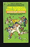 The BASEBALL HALL OF SHAME: YOUNG FANS EDITION (0671693549) by Bruce Nash