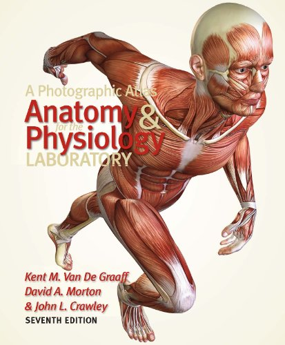A Photographic Atlas for the Anatomy and Physiology...