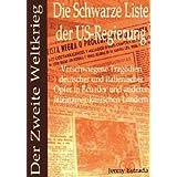 Die Schwarze Liste der US-Regierung - der Zweite Weltkrieg: Verschwiegene Tragödien deutscher und italienischer...