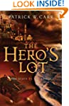 Hero's Lot, The (The Staff and the Sw...