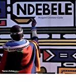 Ndebele: The Art of an African Tribe (Paperback) - Common