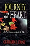 img - for Journey of the Heart: Reflections on Life's Way book / textbook / text book