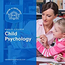 Child Psychology Audiobook by  Centre of Excellence Narrated by Brian Greyson