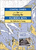 img - for Coastal Charts for Cruising the Florida Keys book / textbook / text book