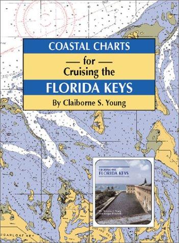 Coastal Charts for Cruising the Florida Keys