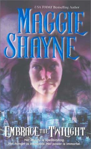 Embrace the Twilight (MIRA S.), MAGGIE SHAYNE
