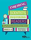 img - for Inquiring Scientists, Inquiring Readers in Middle School: Using Nonfiction to Promote Science Literacy - PB325X2 book / textbook / text book