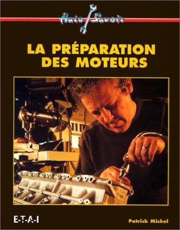 preparation des moteurs