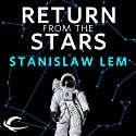 Return from the Stars Audiobook by Stanislaw Lem, Barbara Marszal (translator), Frank Simpson (translator) Narrated by Scott Aiello