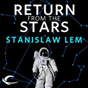 Return from the Stars | [Stanislaw Lem, Barbara Marszal (translator), Frank Simpson (translator)]