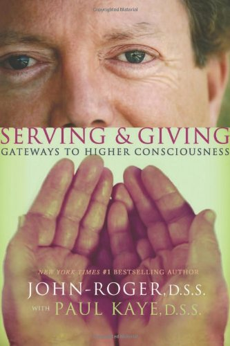 Serving & Giving: Gateways to Higher Consciousness