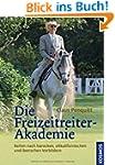 Die Freizeitreiter-Akademie: Reiten n...