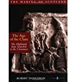 img - for Age of the Clans (The making of Scotland) (Paperback) - Common book / textbook / text book