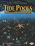 Tide Pools: Life at the Edge of the Sea (Nature Watch (Lerner))