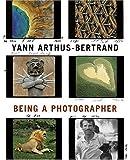 Yann Arthus-Bertrand: Being a Photographer