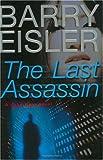The Last Assassin (John Rain Thrillers) (0399153594) by Eisler, Barry