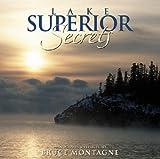 Lake Superior Secrets: Photographs & Reflections