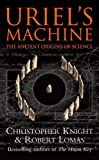 Uriel's Machine: The Ancient Origins of Science