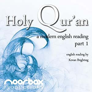 The Holy Qur'an - A Modern English Reading - Part 1: Chapter 1 | [Noorbox Productions]